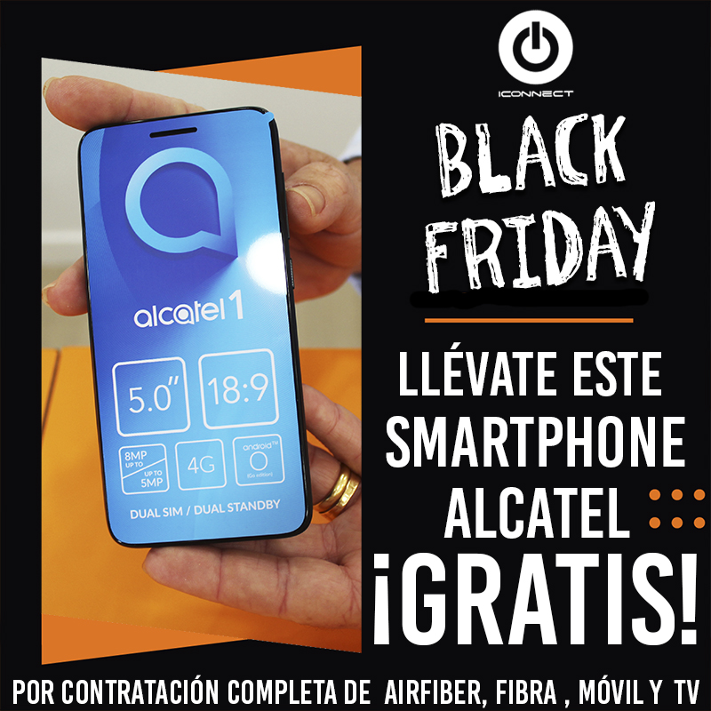 Black Friday Iconnect. Llévate este Smartphone Alcatel ¡Gratis!